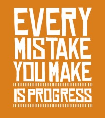 every-mistake-you-make-is-progress